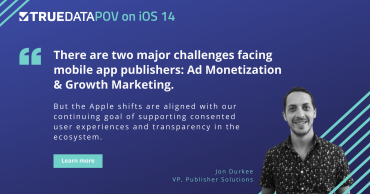 How Will iOS 14 Impact Mobile App Publishers?