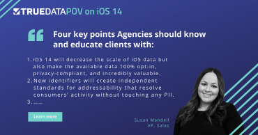 How Will iOS 14 Impact Agencies?