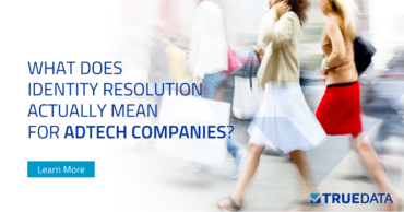 What Identity Resolution Actually Means for AdTech Companies